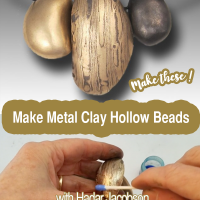 Unique Metal Clay Hollow Beads with Hadar Jacobson at CraftCast.com
